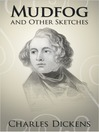 Mudfog and Other Sketches (eBook)